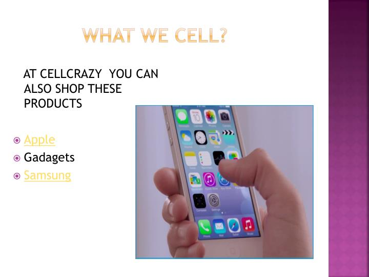 What We Cell?