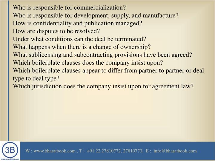 Who is responsible for commercialization?