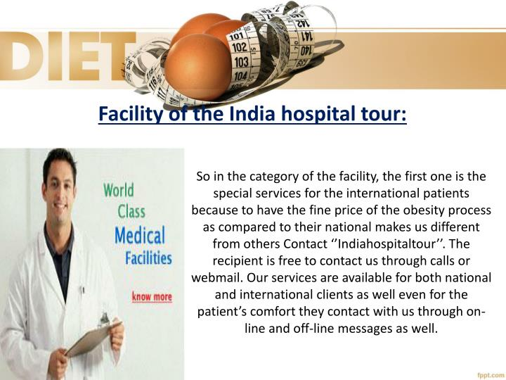 Facility of the India hospital tour: