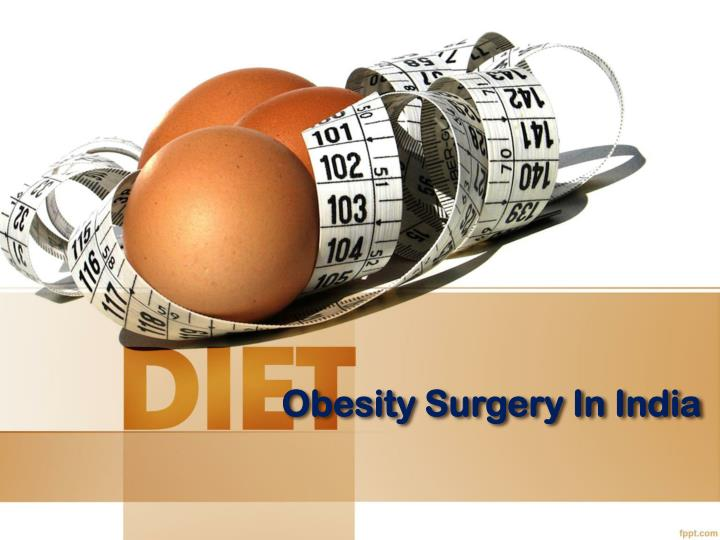 Obesity surgery in india