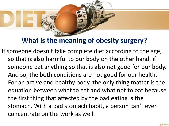 What is the meaning of obesity surgery1