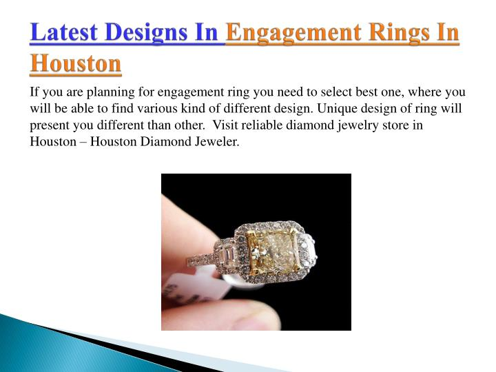 Latest designs in engagement rings in houston