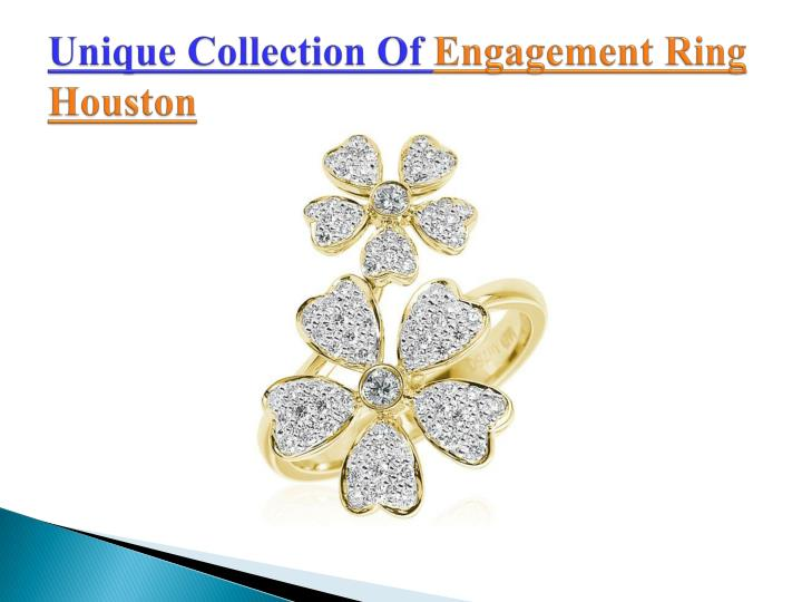 Unique collection of engagement ring houston
