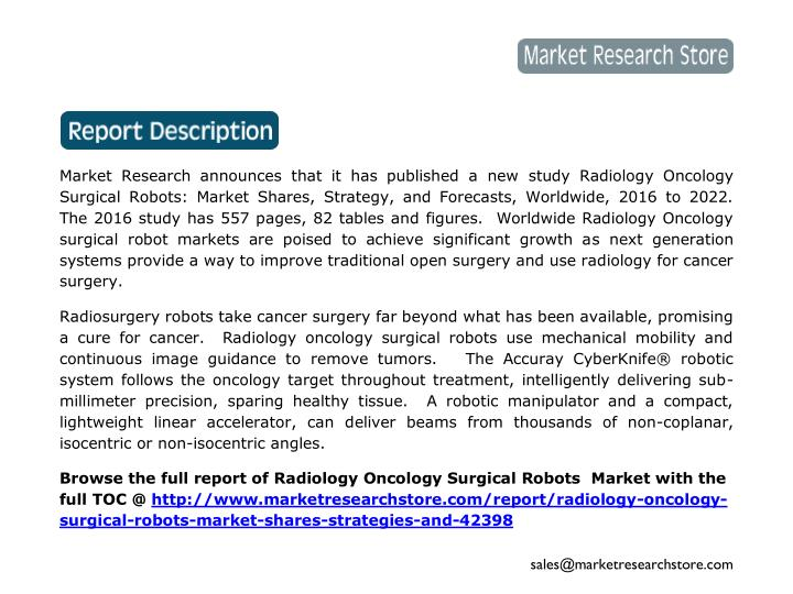 Market Research announces that it has published a new study Radiology Oncology
