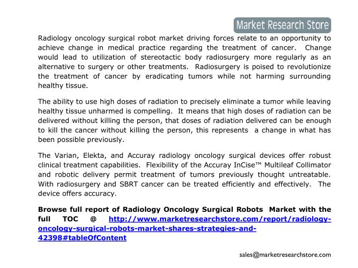 Radiology oncology surgical robot market driving forces relate to an opportunity to