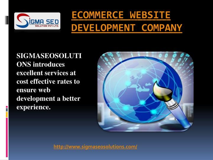 SIGMASEOSOLUTIONS introduces excellent services at cost effective rates to ensure web development a ...