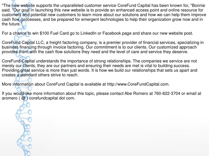 """The new website supports the unparalleled customer service CoreFund Capital has been known for, ""Bo..."