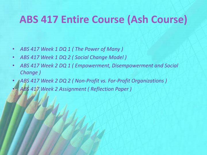 Abs 417 entire course ash course