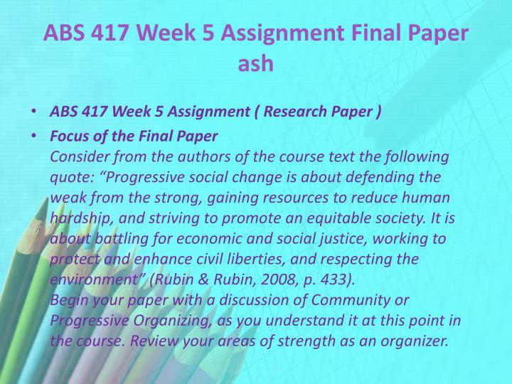 ABS 417 Week 5 Assignment Final Paper ash