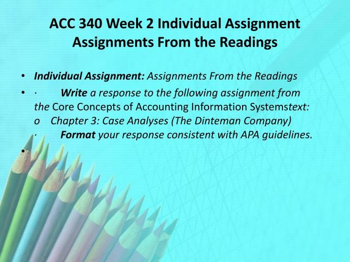 ACC 340 Week 2 Individual Assignment Assignments From the Readings