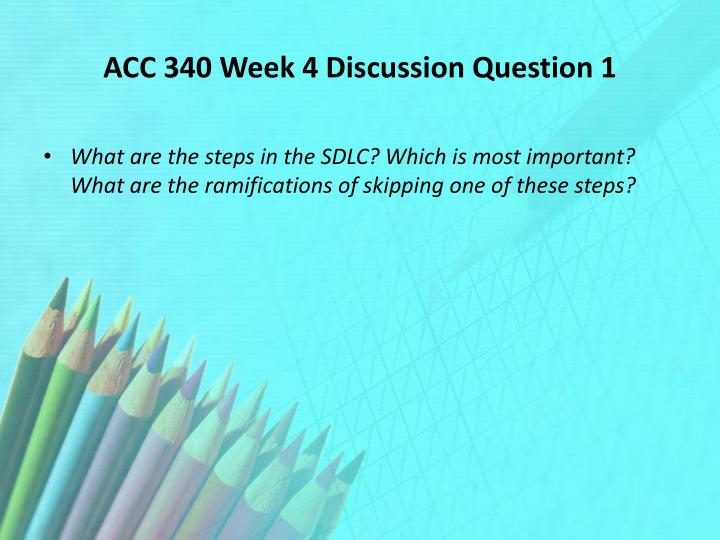 ACC 340 Week 4 Discussion Question 1