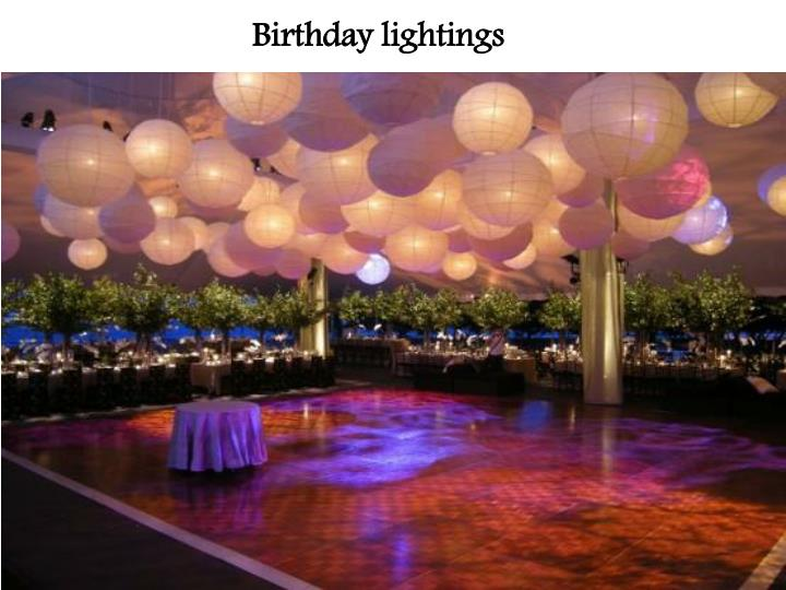 Birthday lightings