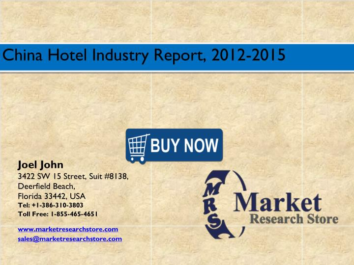 China Hotel Industry Report, 2012-2015