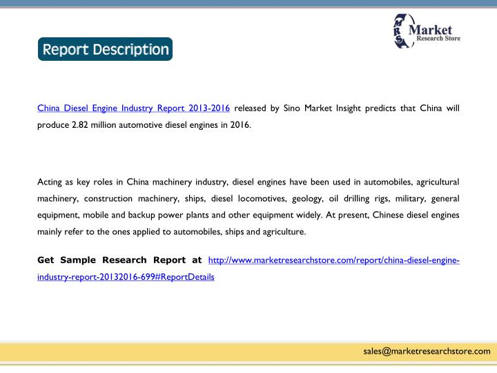 China Diesel Engine Industry Report 2013-2016 released by Sino Market Insight predicts that China will
