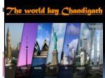the world key chandigarh