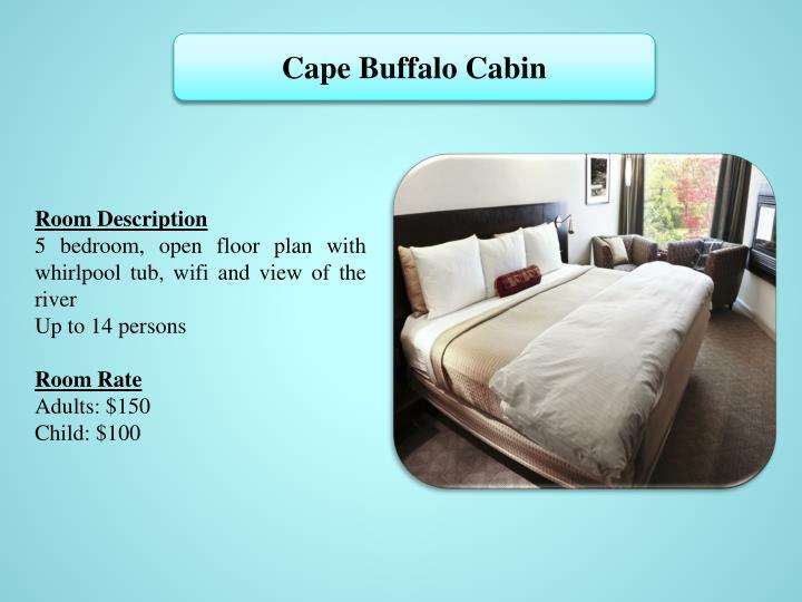 Cape Buffalo Cabin