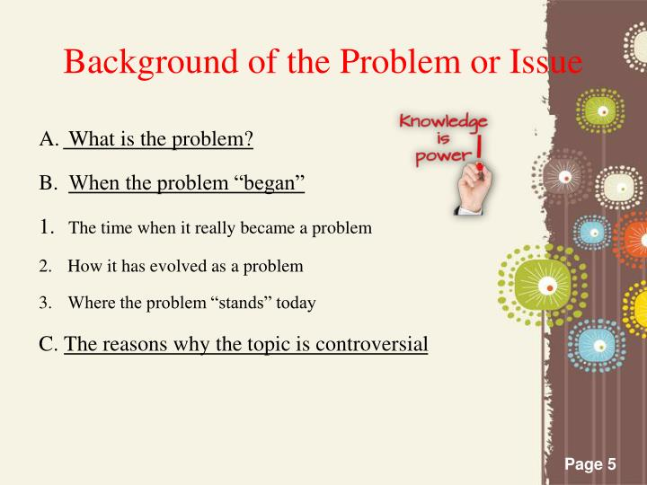 Background of the Problem or Issue