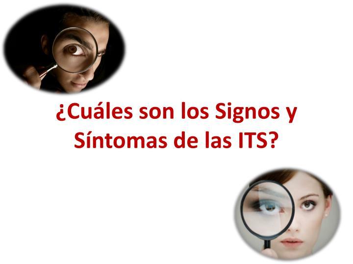 ¿Cuáles son los Signos y Síntomas de las ITS?