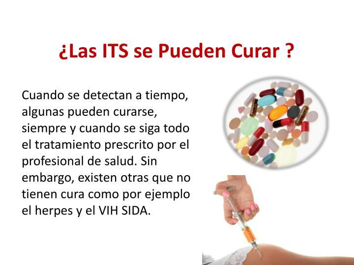 Cuando se detectan a tiempo, algunas pueden curarse, siempre y cuando se siga todo el tratamiento prescrito por el profesional de salud. Sin embargo, existen otras que no tienen cura como por ejemplo el herpes y el VIH SIDA.