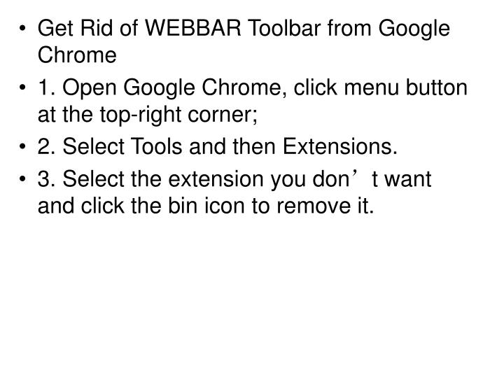 Get Rid of WEBBAR Toolbar from Google Chrome