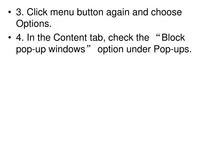 3. Click menu button again and choose Options.