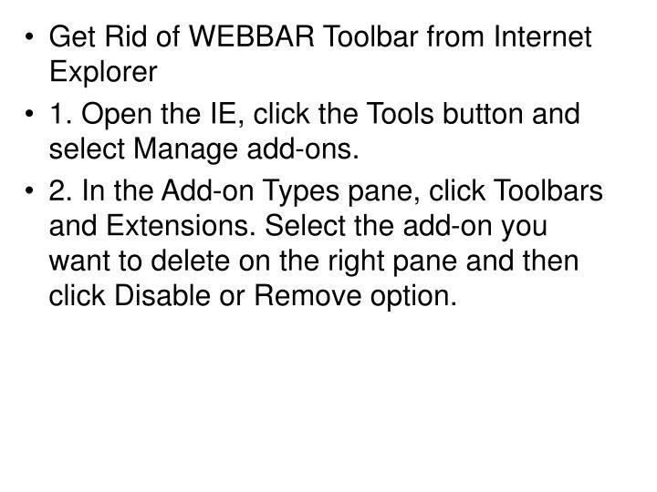Get Rid of WEBBAR Toolbar from Internet Explorer
