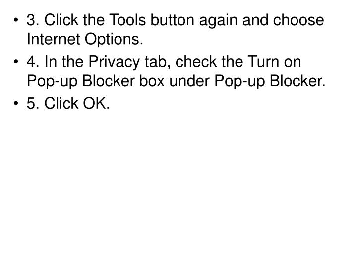 3. Click the Tools button again and choose Internet Options.