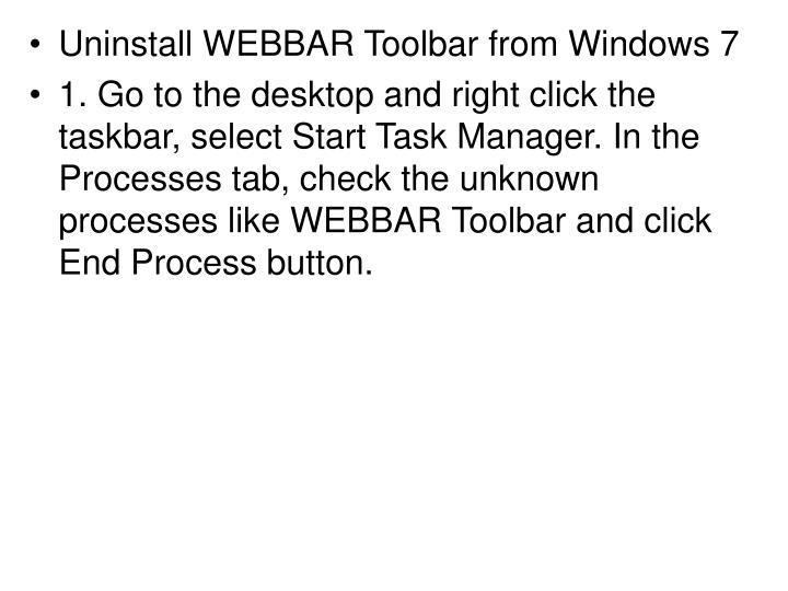 Uninstall WEBBAR Toolbar from Windows 7