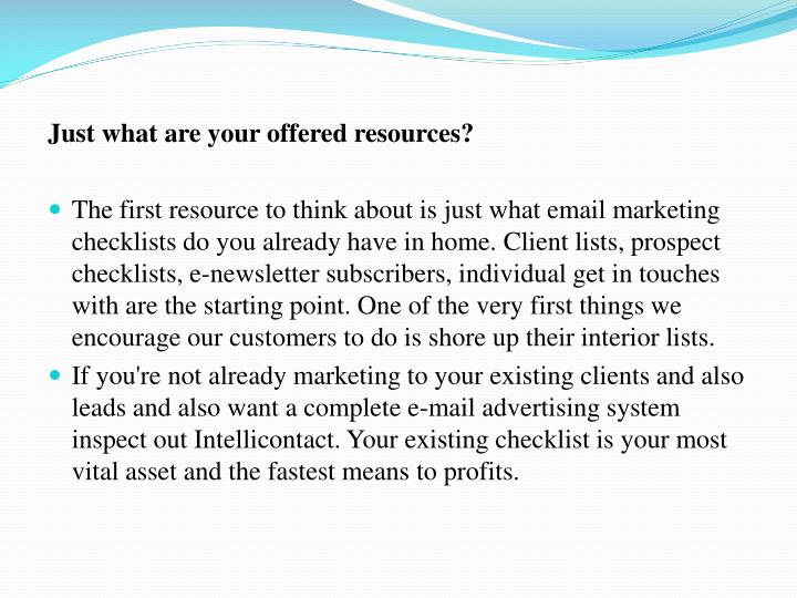 Just what are your offered resources?