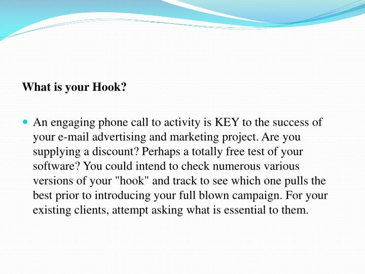 What is your Hook?