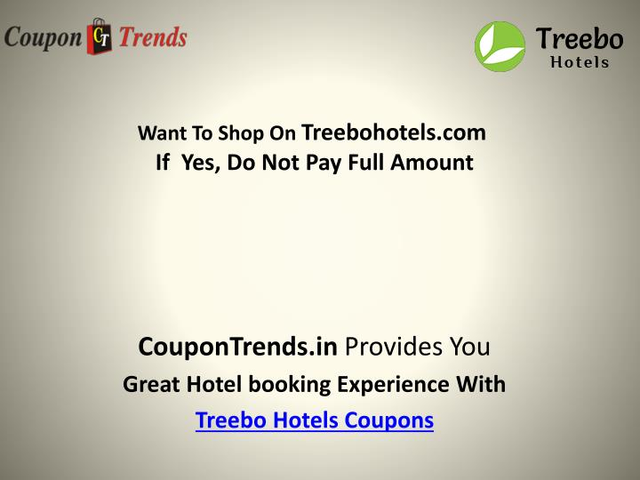 Want to shop on treebohotels com if yes do not pay full amount