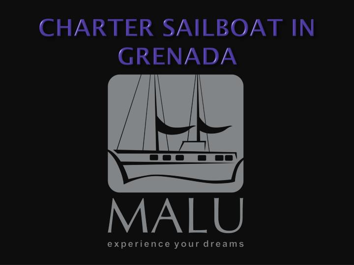 Charter sailboat in grenada