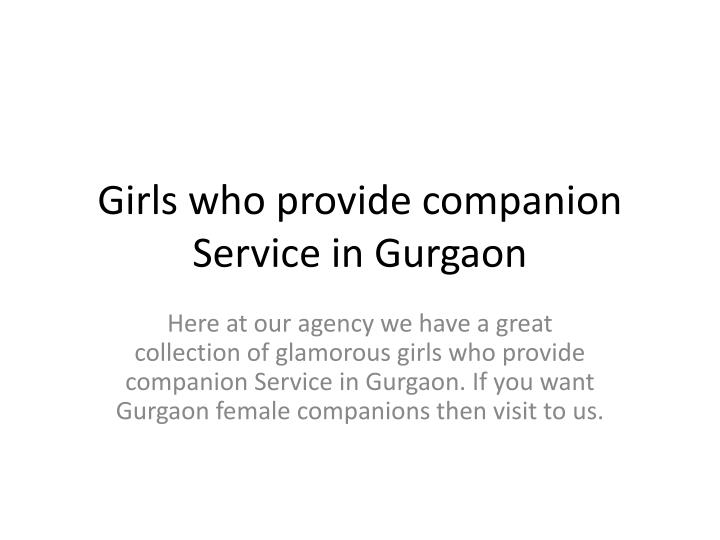 Girls who provide companion service in gurgaon