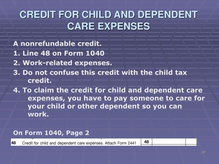 CREDIT FOR CHILD AND DEPENDENT CARE EXPENSES