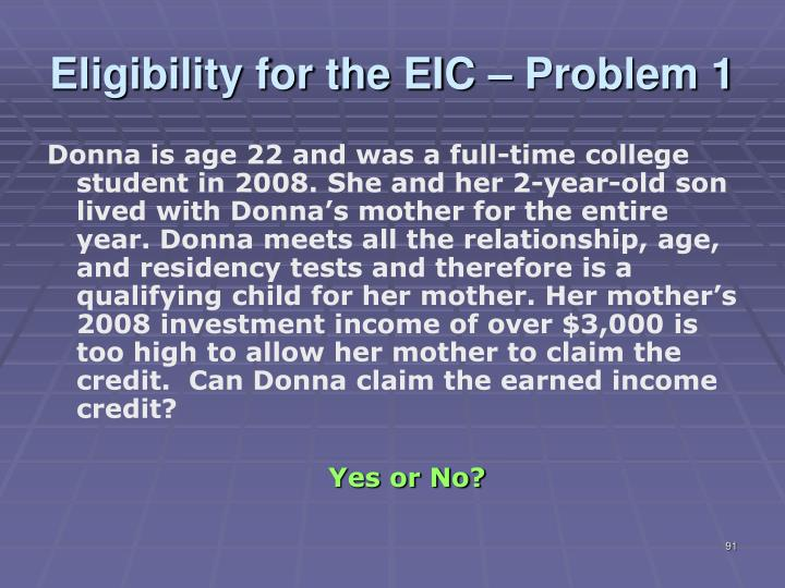 Eligibility for the EIC – Problem 1