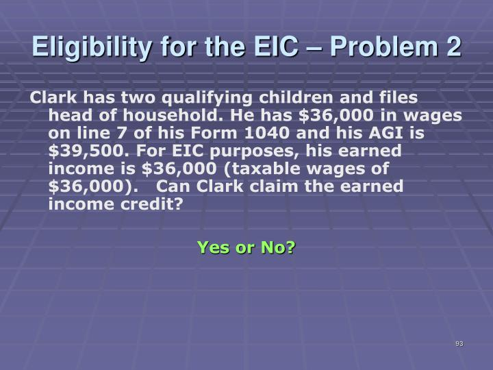 Eligibility for the EIC – Problem 2
