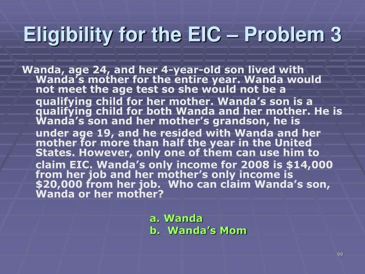 Eligibility for the EIC – Problem 3