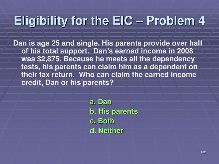 Eligibility for the EIC – Problem 4