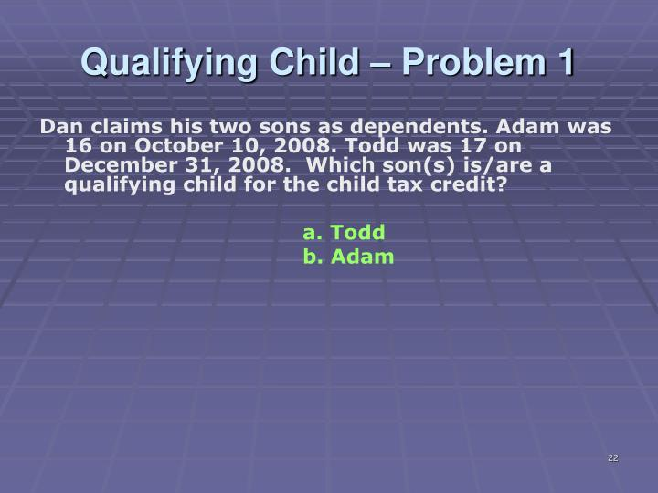 Qualifying Child – Problem 1