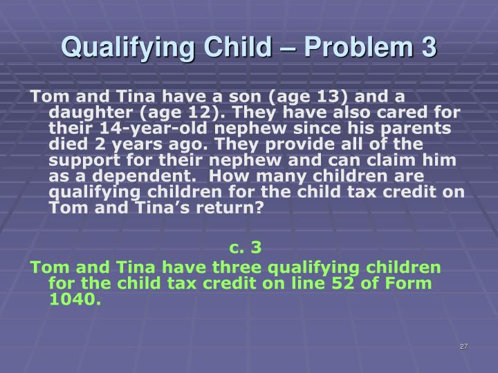 Qualifying Child – Problem 3
