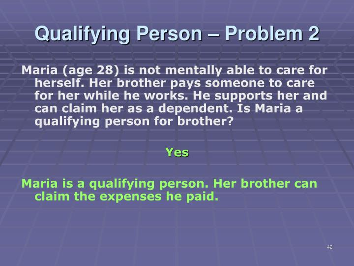 Qualifying Person – Problem 2