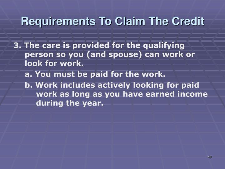 Requirements To Claim The Credit