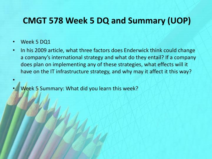 CMGT 578 Week 5 DQ and Summary (UOP)