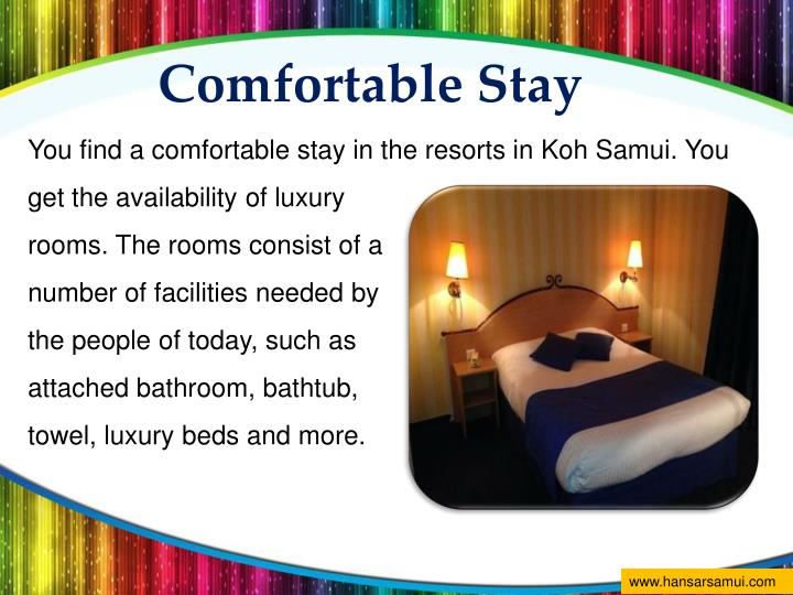 Comfortable Stay