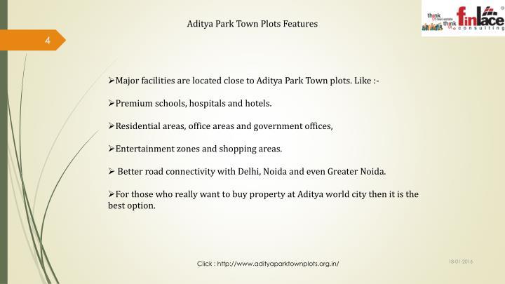 Aditya Park Town Plots Features