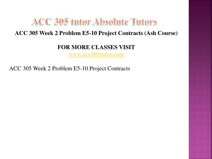 ACC 305 tutor Absolute Tutors