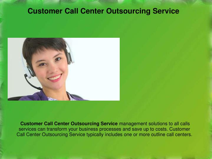 Outsourced Call Center Services : Ppt best call center customer service tips for your