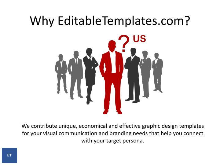 Why EditableTemplates.com?