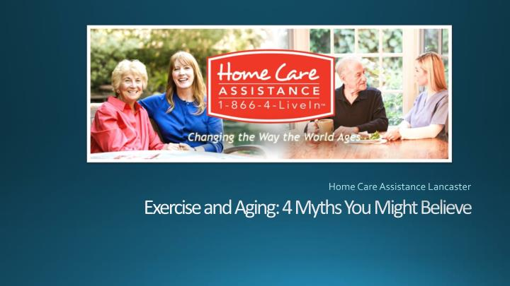 Home care assistance lancaster