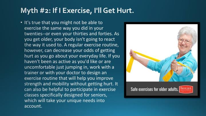 Myth #2: If I Exercise, I'll Get Hurt.